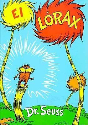 El Lorax, Hardcover (9781880507049)