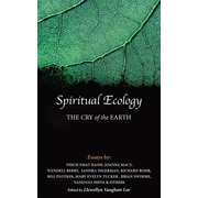 Spiritual Ecology: The Cry of the Earth, Hardcover (9781890350468)