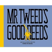 Mr. Tweed's Good Deeds, Hardcover (9781909263352)