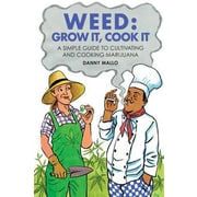 Weed: Grow It, Cook It, Hardcover (9781909313576)