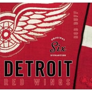 Original Six Dynasties: The Detroit Red Wings, Hardcover (9781927428276)