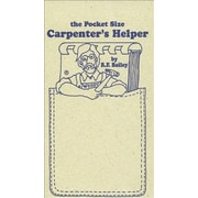 The Pocket Size Carpenter's Helper, 0003, Paperback (9781933502199)