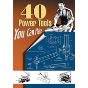 40 Power Tools You Can Make, Paperback (9781933502205)