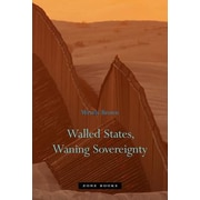 Walled States, Waning Sovereignty, Paperback (9781935408093)
