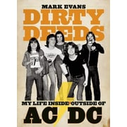 Dirty Deeds: My Life Inside/Outside of AC/DC, Paperback (9781935950042)