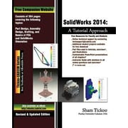 Solidworks 2014: A Tutorial Approach, Paperback (9781936646678)