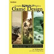 Complete Kobold Guide to Game Design, Paperback (9781936781065)