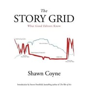 The Story Grid: What Good Editors Know, Paperback (9781936891351)