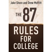 87 Rules for College, Paperback (9781937559571)