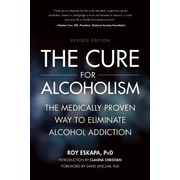 The Cure for Alcoholism: The Medically Proven Way to Eliminate Alcohol Addiction, Paperback (9781937856137)
