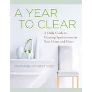 A Year to Clear: A Daily Guide to Creating Spaciousness in Your Home and Heart, Paperback (9781938289484)