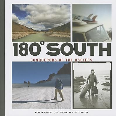 180 Degrees South: Conquerors of the Useless, Paperback (9781938340215) 2185691