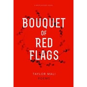 Bouquet of Red Flags, Paperback (9781938912511)