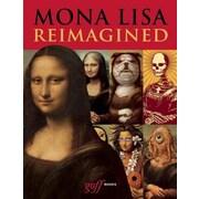 Mona Lisa Reimagined, Hardcover (9781939621269)