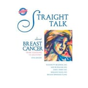 Straight Talk about Breast Cancer: From Diagnosis to Recovery, Paperback (9781940495705)