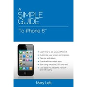 A Simple Guide to iPhone 6, Paperback (9781941311790)