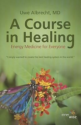 A Course in Healing, Hardcover (9781941768044) 2285504