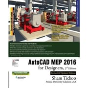 AutoCAD Mep 2016 for Designers, 3rd Edition, Paperback (9781942689102)
