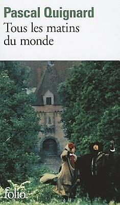 Tous Les Matins Du Mond, Paperback (9782070387731) 2233013