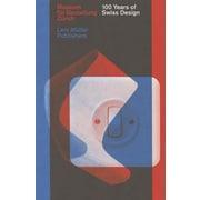 100 Years of Swiss Design, Hardcover (9783037784419)