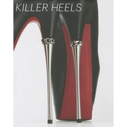 Killer Heels: The Art of the High-Heeled Shoe, Hardcover (9783791353807)
