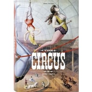 The Circus: 1870s-1950s, Hardcover (9783836520256)