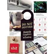 Do Not Disturb: Hotel Graphics & Branding, Hardcover (9788415967286)