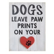 Creative Co-Op Turn of the Century 'Dogs Leave Paw Prints On Your' Textual Art