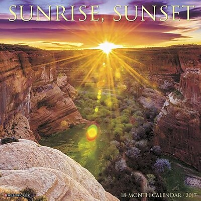 """""Willow Creek Press 2017 Sunrise Sunset Wall Calendar 12""""""""H x 12""""""""W (42046)"""""" 2398616"