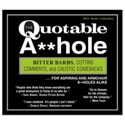 2017 Sellers Publishing Inc 6x5 Quotable A-hole Boxed/Daily Calendar (CB4422)
