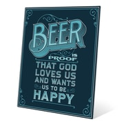 Click Wall Art Beer is Proof That God Loves Us Textual Art Plaque in Blue; 10'' H x 8'' W x 0.04'' D
