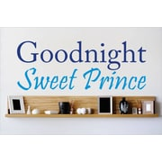 Design With Vinyl Goodnight Sweet Prince Wall Decal; 8'' H x 20'' W x 0.16'' D