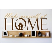 Design With Vinyl Make Yourself At Home Wall Decal; 12'' H x 30'' W x 0.16'' D