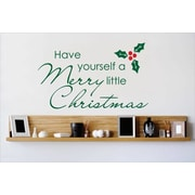Design With Vinyl Have Yourself a Merry Little Christmas Wall Decal; 22'' H x 30'' W x 0.16'' D