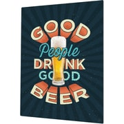 Click Wall Art Good People Drink Good Beer Textual Art Plaque; 20'' H x 16'' W x 0.04'' D