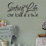 Enchantingly Elegant Sorting Out Life One Load at a Time Laundry Vinyl Wall Decal