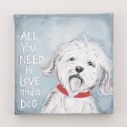 Glory Haus 'All You Need is Love and a Dog' by Glory Haus Painting Print on Wrapped Canvas
