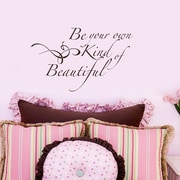 FiresideHome Be Your Own Kind Of Beautiful Wall Decal; Chocolate