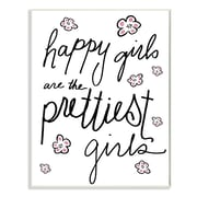 Stupell Industries Happy Girls Are the Prettiest Girls Wall Plaque