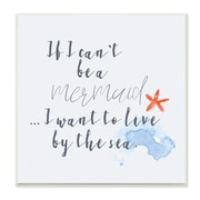Stupell Industries Mermaid or Live by the Sea Wall Plaque Art