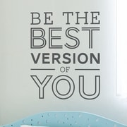 Wallums Wall Decor Be the Best Version of You Quote Wall Decal; Black