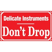 Delicate Instruments Don't Drop Label, 5 x 3