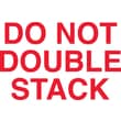 Tape Logic Do Not Double Stack Staples® Shipping Label, 5in. x 3in.