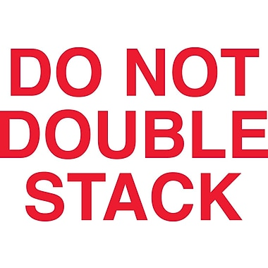 Tape Logic Do Not Double Stack Staples® Shipping Label, 5in. x 3in., 500/Roll