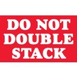 Tape Logic Do Not Double Stack Staples® Shipping Label, 3in. x 5in., 500/Roll