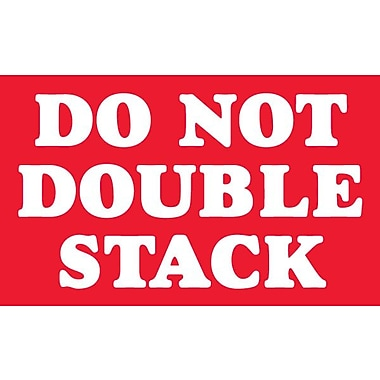 Tape Logic Do Not Double Stack Staples® Shipping Label, 3in. x 5in.