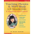 Teaching Phonics and Word Study in the Intermediate Grades