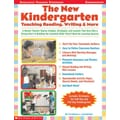 The New Kindergarten: Teaching Reading, Writing and More