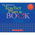 The Scholastic Teacher Plan Book (Updated)