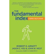 The New Fundamental Index: A Better Way to Beat the Market